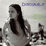 Dinosaur Jr. Green Mind (With Bonus Tracks)