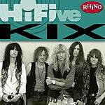 Kix Rhino Hi-Five: Kix
