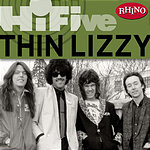 Thin Lizzy Rhino Hi-Five: Thin Lizzy