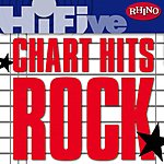 Cover Art: Rhino Hi-Five: Chart Hits: Rock