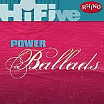 Cover Art: Rhino Hi-Five: Power Ballads