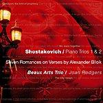 Beaux Arts Trio Piano Trios Nos. 1 & 2/Seven Romances On Verses By Alexander Blok