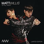 Matt Willis Up All Night (Single #2)