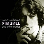 Brian Protheroe Pinball And Other Stories - The Best Of