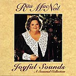 Rita MacNeil Joyful Sounds: A Seasonal Collection