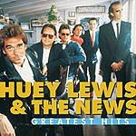 Huey Lewis & The News Greatest Hits: Huey Lewis & The News