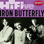 Iron Butterfly Rhino Hi-Five: Iron Butterfly