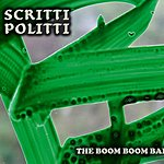 Scritti Politti The Boom Boom Bap (Maxi-Single)