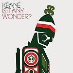 Keane Is It Any Wonder? (3-Track Single)