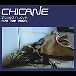 Chicane Stoned In Love (Single #2)