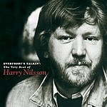 Harry Nilsson Everybody's Talkin': The Very Best Of Harry Nilsson