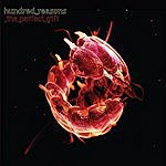 Hundred Reasons The Perfect Gift/In Silence