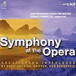 Donald Runnicles Symphony At The Opera: Great Opera Interludes