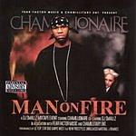 Chamillionaire Man On Fire (Parental Advisory)