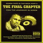 DJ Screw Screw Tape In The Deck, Part 3: The Final Chapter (Parental Advisory)