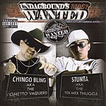 Chingo Bling Undergrounds Most Wanted