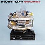 Einstürzende Neubauten Perpetuum Mobile