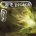 Crime In Choir The Hoop