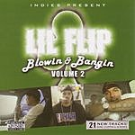 Lil' Flip Blowin & Bangin, Vol.2 (Parental Advisory)