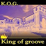 K.O.G. King Of Groove (Maxi-Single)