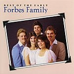 The Forbes Family The Best Of The Early Forbes Family