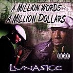Lunasicc A Million Words A Million Dollars (Parental Advisory)