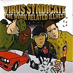 Virus Syndicate The Work Related Illness