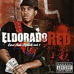 El Dorado Red East Side Rydah, Vol.1 (Parental Advisory)