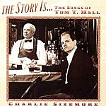 Charlie Sizemore The Story Is...The Songs Of Tom T. Hall