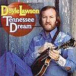 Doyle Lawson Tennessee Dream