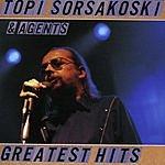 Topi Sorsakoski & Agents Greatest Hits
