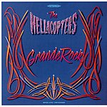The Hellacopters Grande Rock