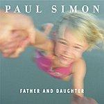 Paul Simon Father And Daughter (Album Version)