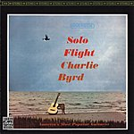 Charlie Byrd Solo Flight (Remastered)