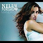 Nelly Furtado Maneater (3-Track Single)