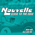 Nouvelle Close To The Edge