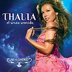 Thalía El Sexto Sentido (Re+Loaded)