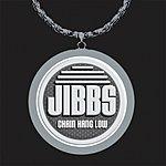 Jibbs Chain Hang Low (Single)