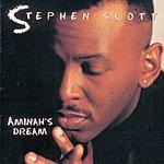 Stephen Scott Aminah's Dream