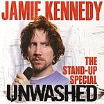 Jamie Kennedy Unwashed: The Stand-Up Special (Parental Advisory)