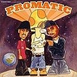 Promatic Promatic (Edited)