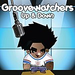 Groovewatchers Up & Down (3-Track Single)