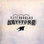 Dave Douglas Keystone