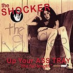 The Shocker Up Your Ass Tray (The Full Length)