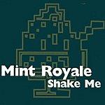 Mint Royale Shake Me (4-Track Single)