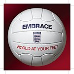 Embrace World At Your Feet:-The Official England Song For World Cup 2006 (Single)