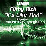 Filthy Rich It's Like That (4 Track Maxi-Single)