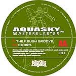 Aquasky Vs. Masterblaster The Krush Groove/Cobra