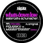 Baitercell & Schumacher Whats Down Low
