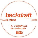 Backdraft R U Ready Part 2/Survivor (Dub)